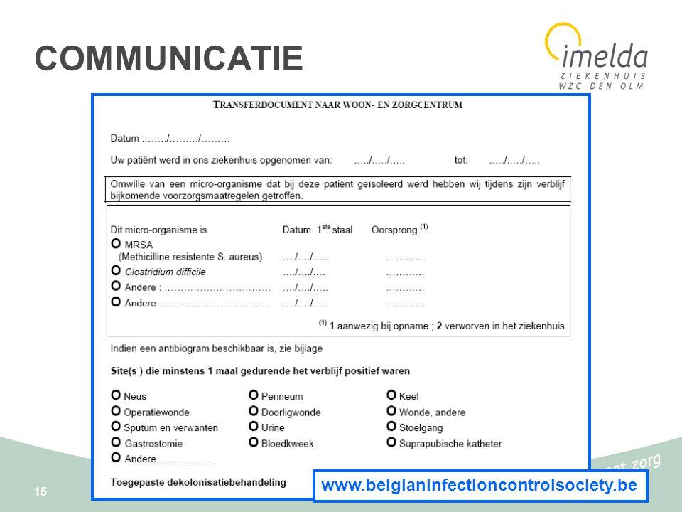 15 www.belgianinfectioncontrolsociety.be COMMUNICATIE