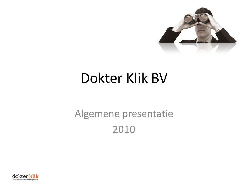 Dokter Klik BV Algemene presentatie 2010
