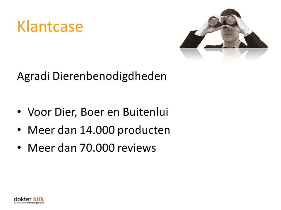 Klantcase Agradi Dierenbenodigdheden Voor Dier, Boer en Buitenlui Meer dan 14.000 producten Meer dan 70.000 reviews