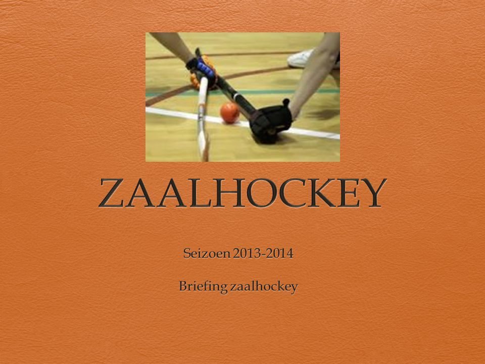 Agenda  Zaalhockey bij de Almeerse  Waarom zaalleiding.