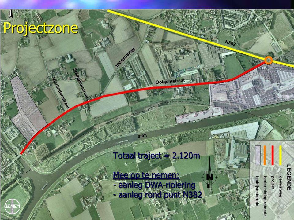 Totaal traject = 2.120m Mee op te nemen: - aanleg DWA-riolering - aanleg rond punt N382 Projectzone