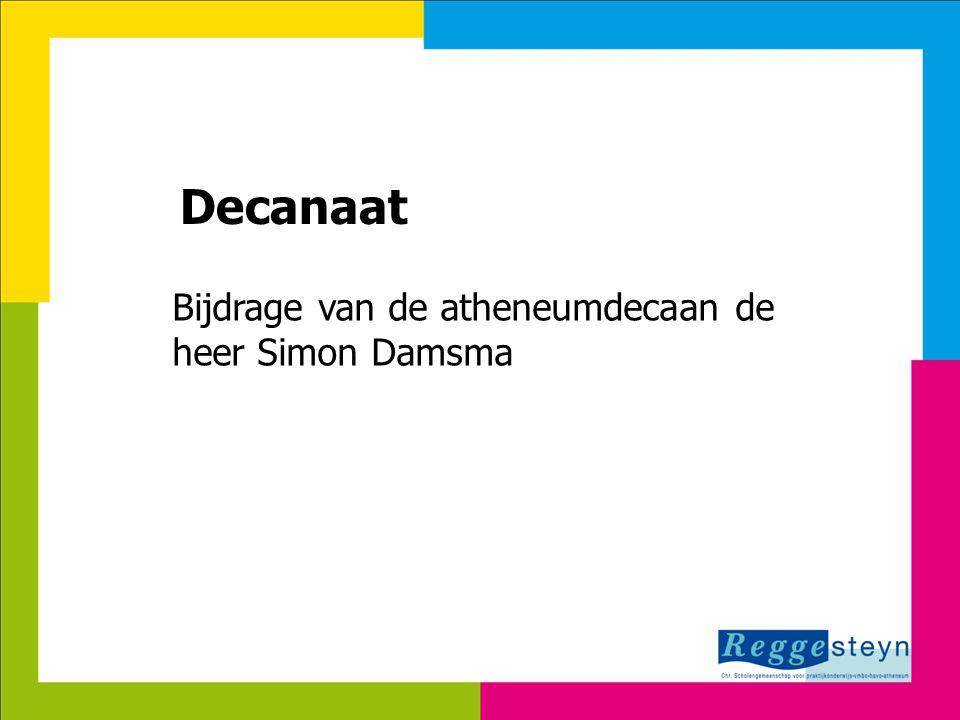 8-7-2014132 Decanaat Bijdrage van de atheneumdecaan de heer Simon Damsma