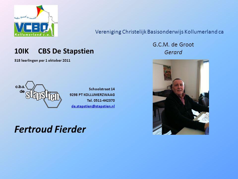 Vereniging Christelijk Basisonderwijs Kollumerland ca 10IKCBS De Stapstien 318 leerlingen per 1 oktober 2011 Schoolstraat 14 9298 PT KOLLUMERZWAAG Tel.