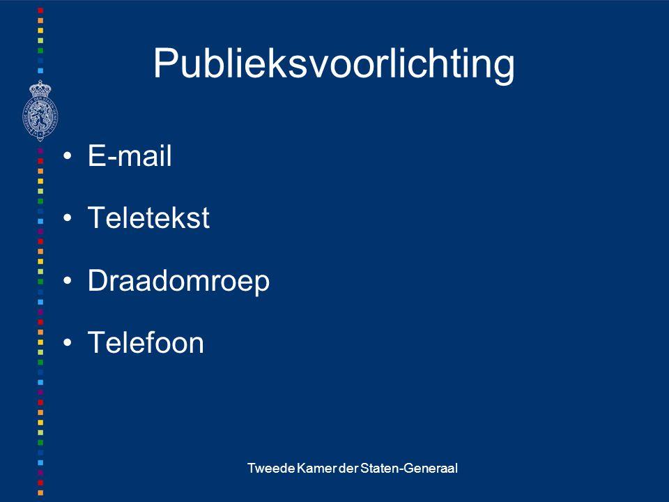Tweede Kamer der Staten-Generaal Publieksvoorlichting E-mail Teletekst Draadomroep Telefoon
