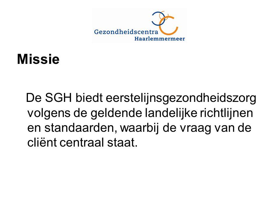 Missie De SGH biedt eerstelijnsgezondheidszorg volgens de geldende landelijke richtlijnen en standaarden, waarbij de vraag van de cliënt centraal staat.