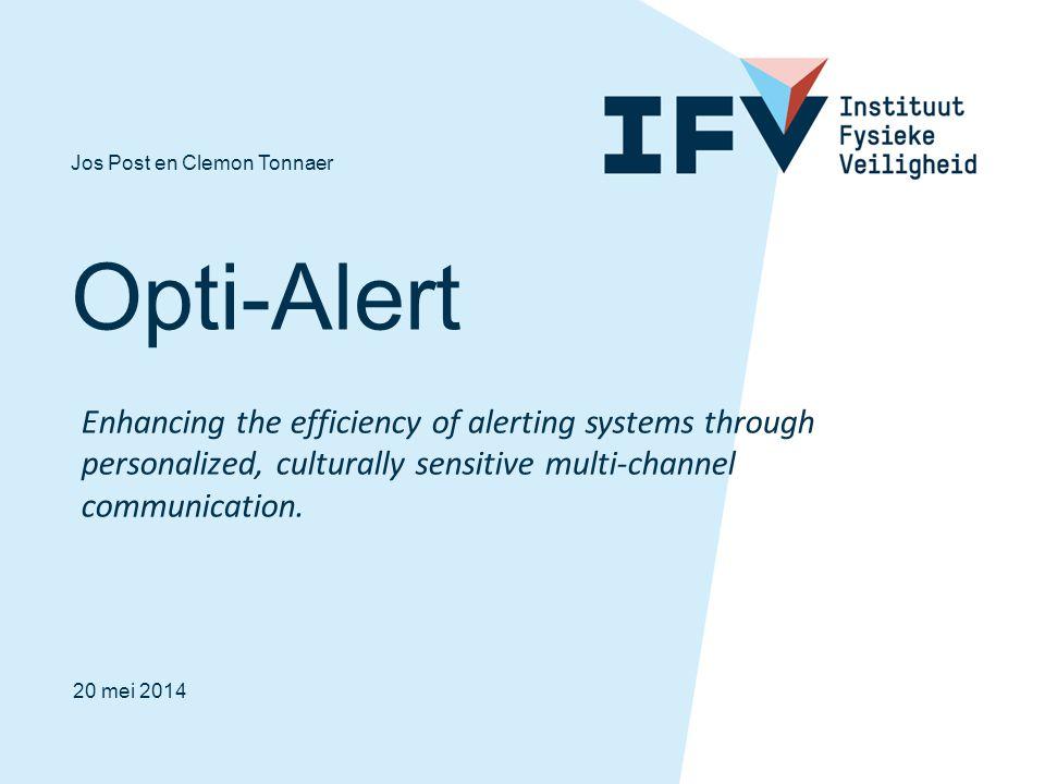 Meer informatie: www.opti-alert.eu www.opti-alert.eu 12