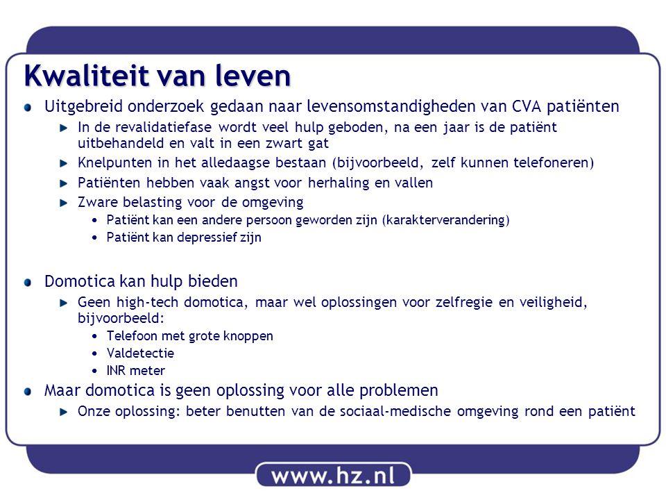 Kwaliteit van leven Uitgebreid onderzoek gedaan naar levensomstandigheden van CVA patiënten In de revalidatiefase wordt veel hulp geboden, na een jaar