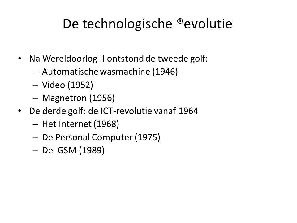 De technologische ®evolutie Na Wereldoorlog II ontstond de tweede golf: – Automatische wasmachine (1946) – Video (1952) – Magnetron (1956) De derde go