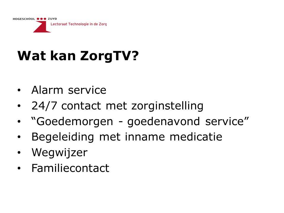 """Wat kan ZorgTV? Alarm service 24/7 contact met zorginstelling """"Goedemorgen - goedenavond service"""" Begeleiding met inname medicatie Wegwijzer Familieco"""