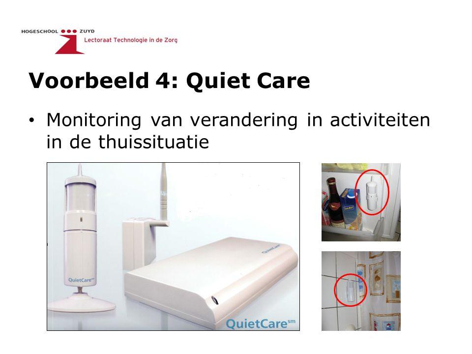 Voorbeeld 4: Quiet Care Monitoring van verandering in activiteiten in de thuissituatie