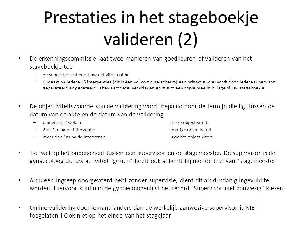 Prestaties in het stageboekje valideren (2) De erkenningscommissie laat twee manieren van goedkeuren of valideren van het stageboekje toe – de supervi