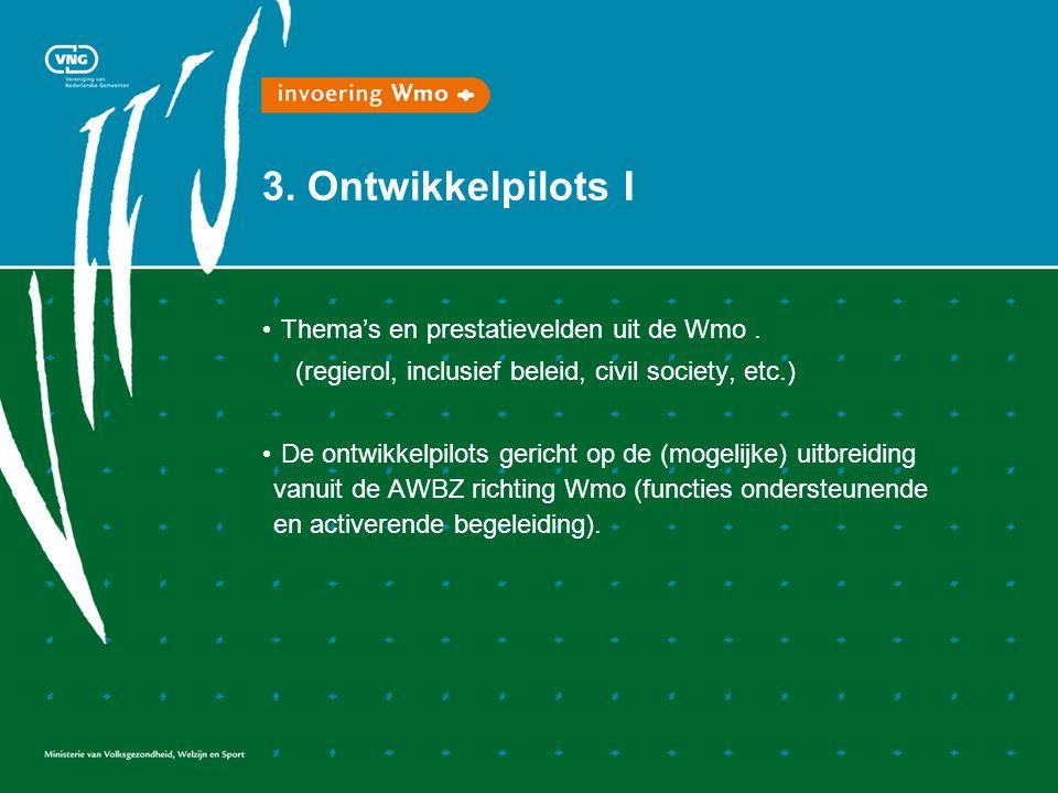 3. Ontwikkelpilots I Thema's en prestatievelden uit de Wmo.