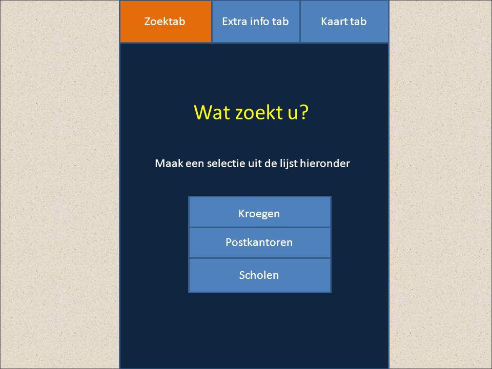 Wat zoekt u? Maak een selectie uit de lijst hieronder Opties ZoektabExtra info tabKaart tab Kroegen Postkantoren Scholen