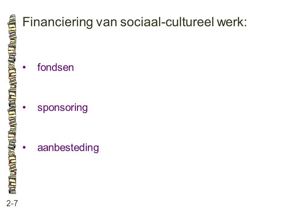 Financiering van sociaal-cultureel werk: 2-7 fondsen sponsoring aanbesteding