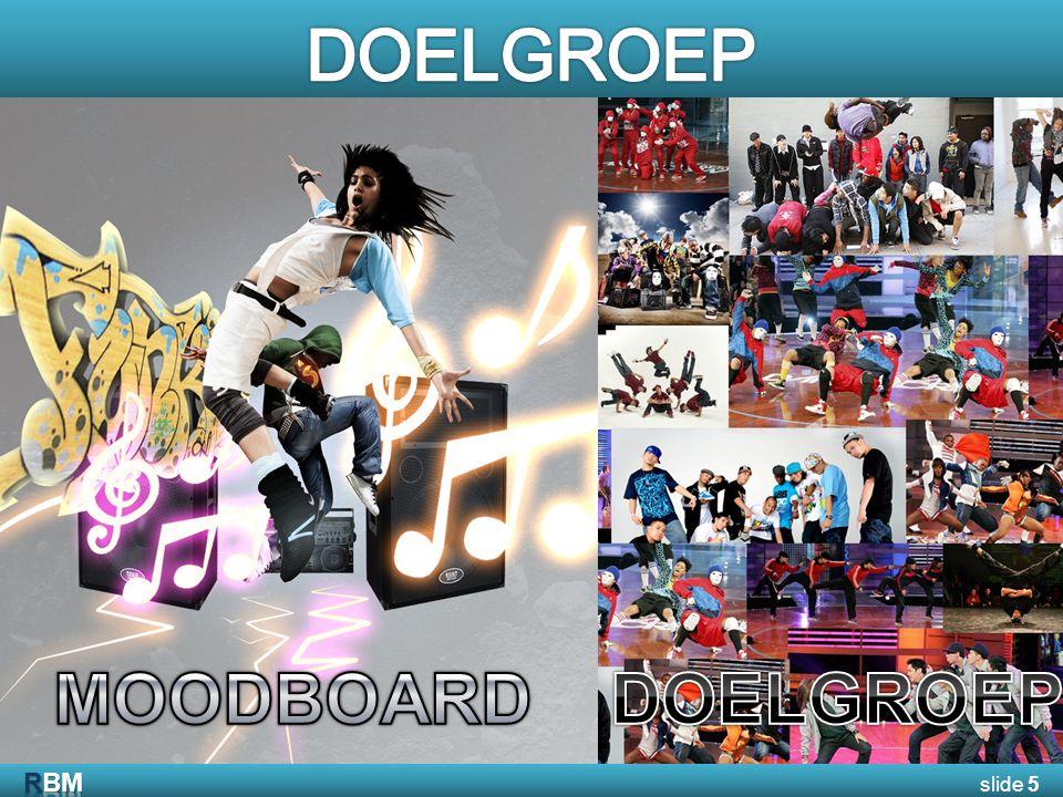 WENSEN  Harde muziek  Dansvloer  Publiek  Deskundige jury LOCATIES  Maassilo  HipHopHuis  Skatepark Blaak