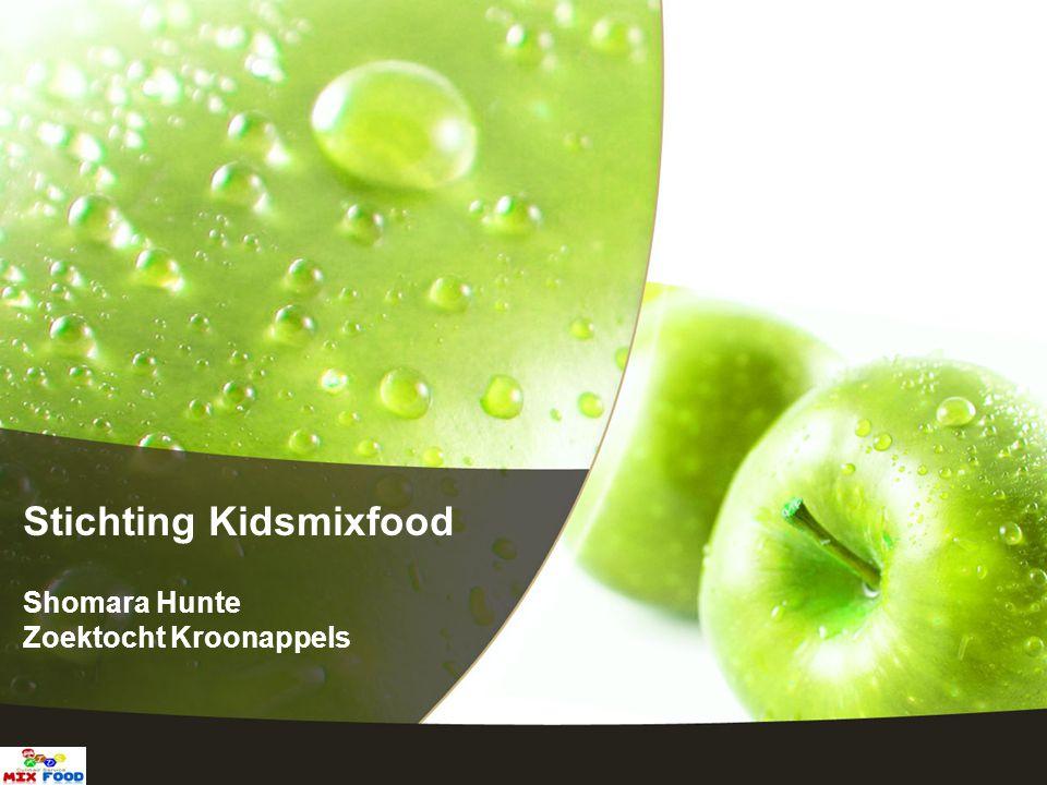 Stichting Kidsmixfood Shomara Hunte Zoektocht Kroonappels