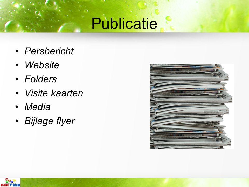 Publicatie Persbericht Website Folders Visite kaarten Media Bijlage flyer