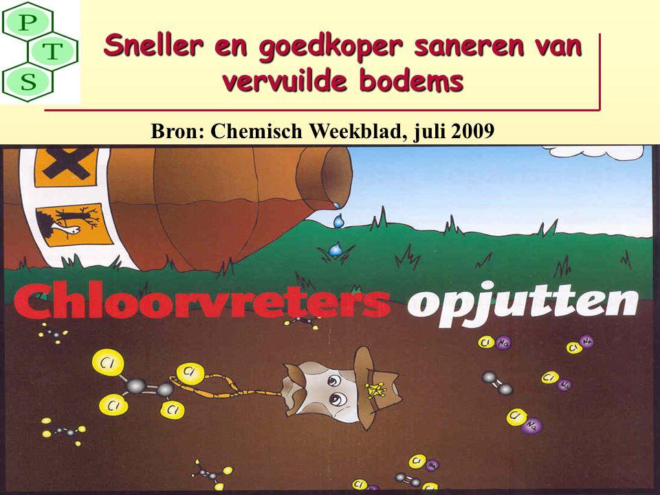 Sneller en goedkoper saneren van vervuilde bodems Bron: Chemisch Weekblad, juli 2009