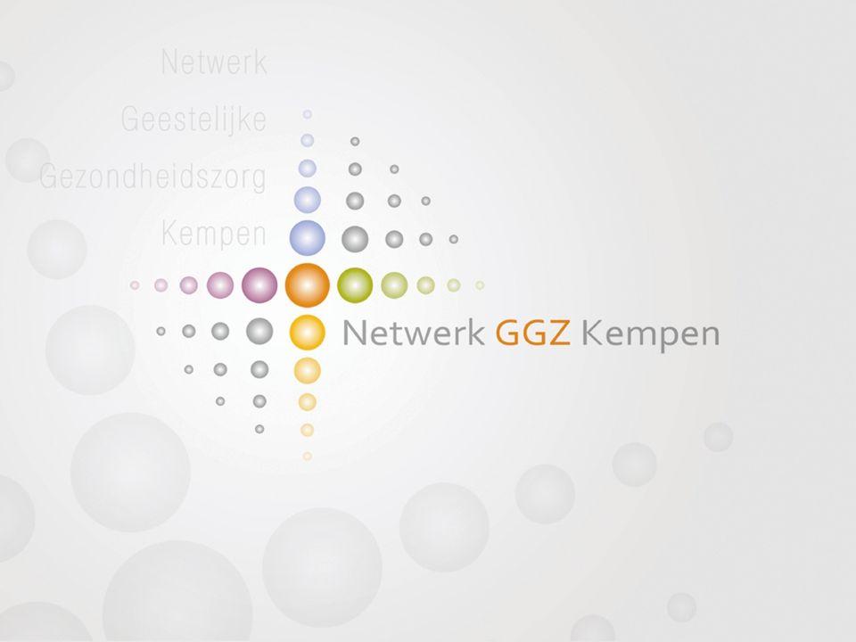 Stand van zaken Netwerk GGZ Kempen Communicatiemoment GGZ-teams 1 juli 2013