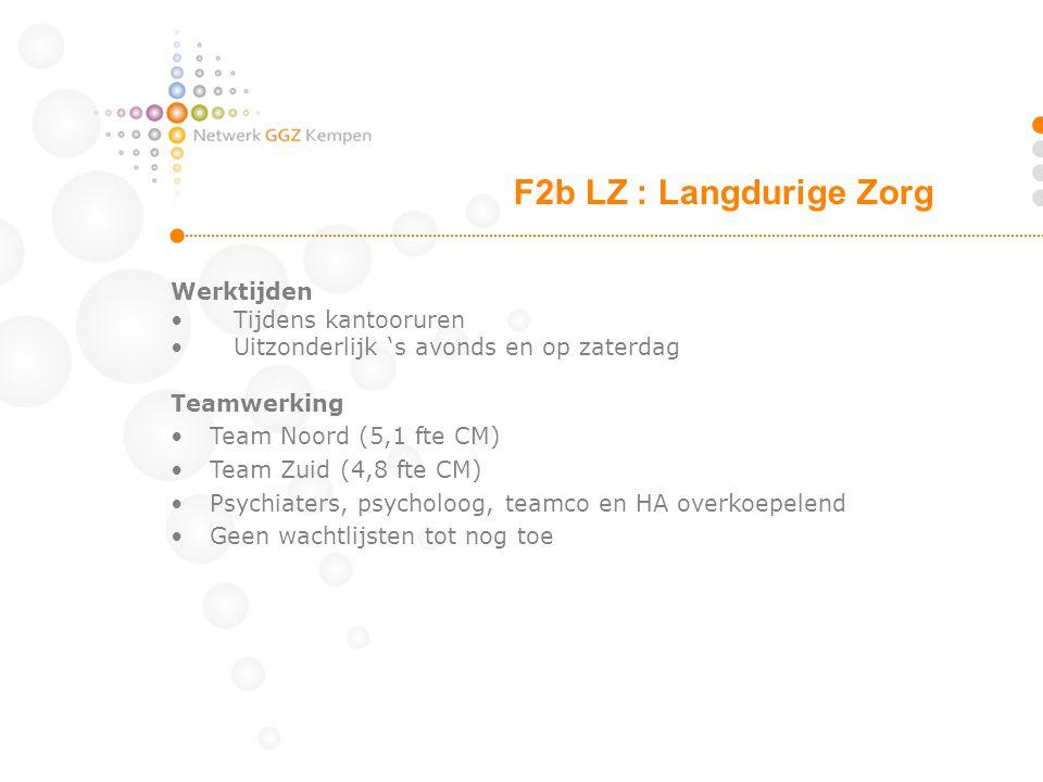 Werktijden Tijdens kantooruren Uitzonderlijk 's avonds en op zaterdag Teamwerking Team Noord (5,1 fte CM) Team Zuid (4,8 fte CM) Psychiaters, psycholo