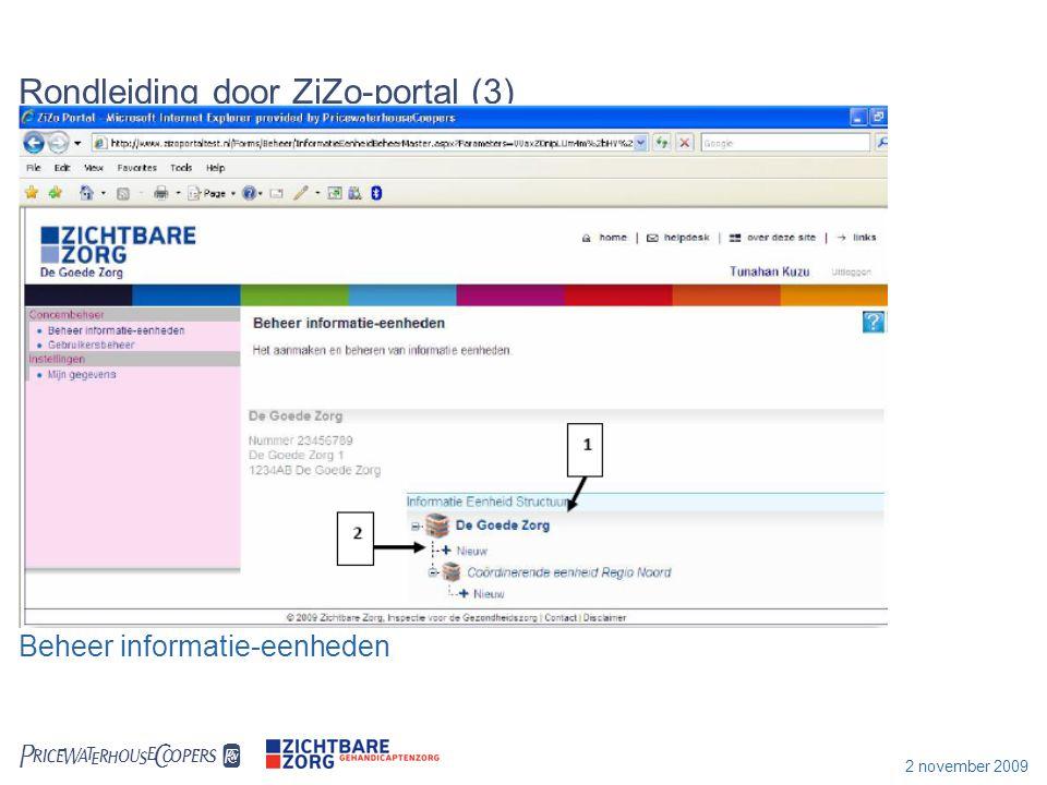 2 november 2009 Aandachtspunten Doorontwikkeling ZiZo-portal en het toevoegen van functionaliteiten (vanaf volgend meetjaar) Voor de korte termijn (vanaf vandaag) houd rekening met: -dat u de organisatiestructuur eerst op papier uitwerkt en dan gaat invoeren in de ZiZo-portal -dat de juiste personen de juiste gebruikersrollen krijgen -dat u collega's instrueert dat ze over zaken over de ZiZo-portal eerst het handboek na te slaan, dan contact opnemen met de concernbeheerder en dan met de helpdesk van Zichtbare Zorg Helpdesk Zichtbare Zorg Telefoon: 070 340 60 00 (van 9.00 tot 17.00 op werkdagen) E-mail: helpdesk@zichtbarezorg.nl