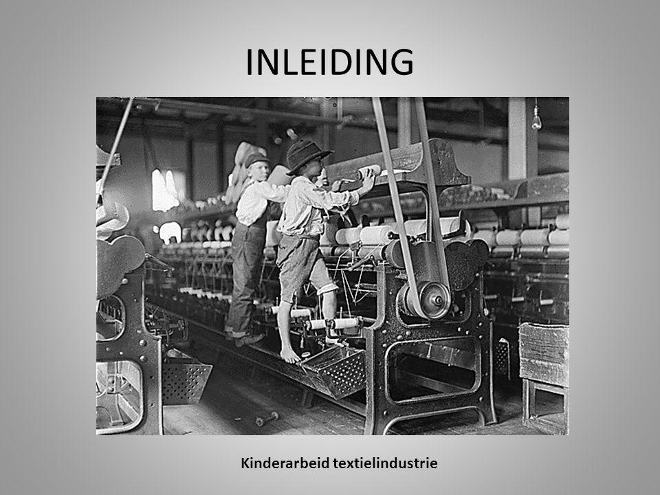 INLEIDING Kinderarbeid textielindustrie