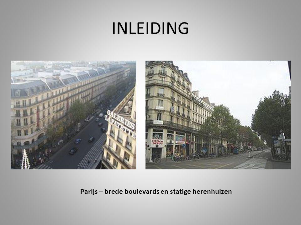 INLEIDING Parijs – brede boulevards en statige herenhuizen