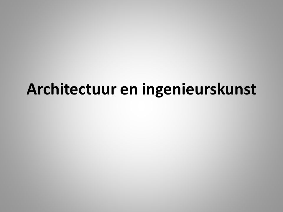 Architectuur en ingenieurskunst