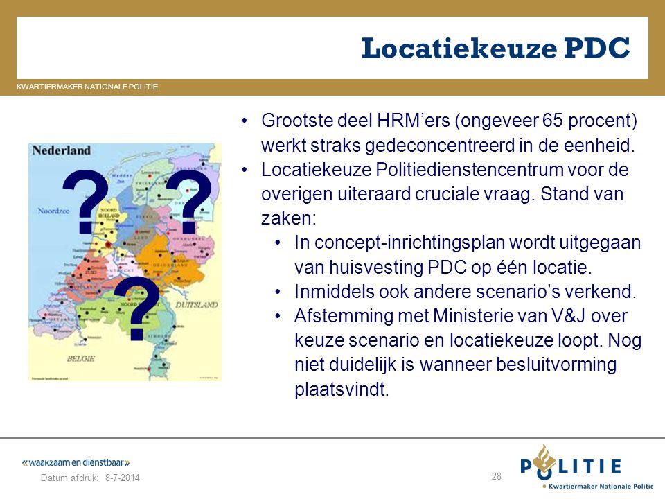 GELDERLAND_ZUID KWARTIERMAKER NATIONALE POLITIE Datum afdruk: Locatiekeuze PDC 8-7-2014 28 Grootste deel HRM'ers (ongeveer 65 procent) werkt straks ge