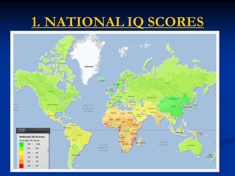 1. NATIONAL IQ SCORES 1. NATIONAL IQ SCORES