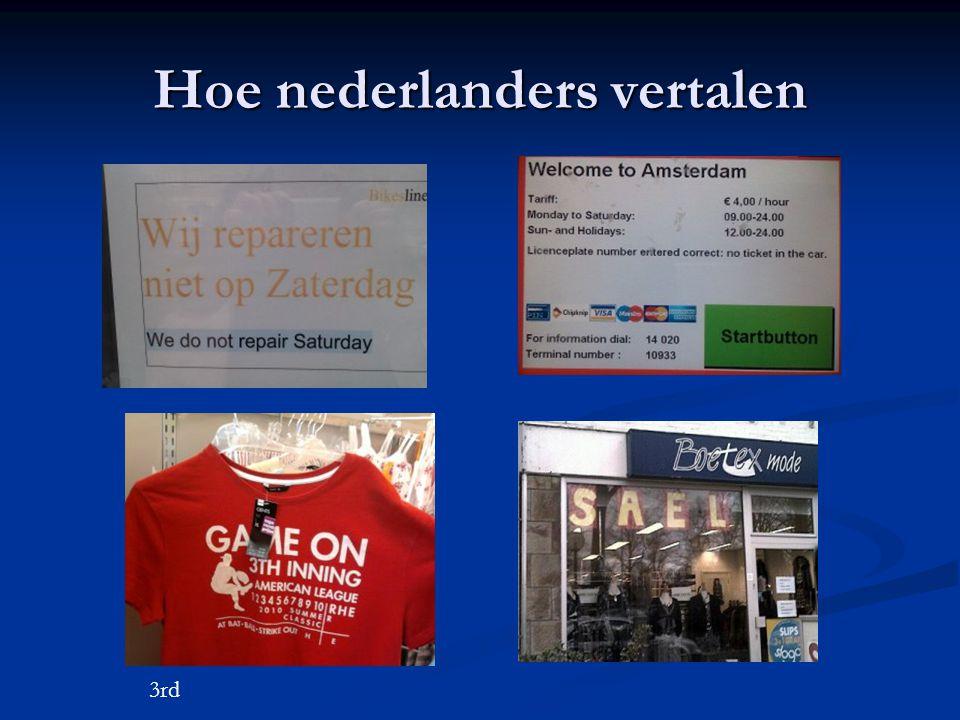 Hoe nederlanders vertalen 3rd