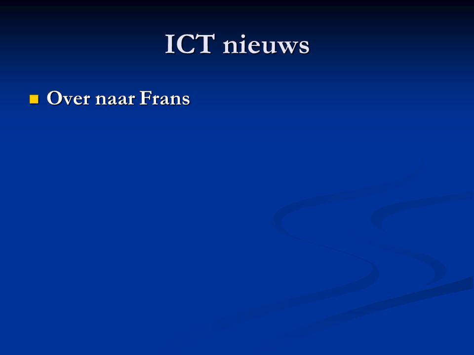 ICT nieuws Over naar Frans Over naar Frans