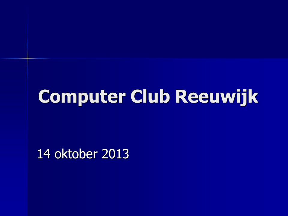 ComputerClub Reeuwijk oktober 2013 Agenda Nieuwtjes Nieuwtjes ICT nieuws ICT nieuws Beveiliging Beveiliging Vragen Vragen