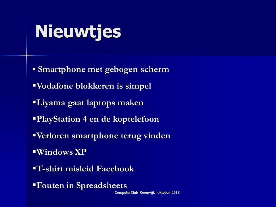 ComputerClub Reeuwijk oktober 2013 Smartphone Een revolutie klopt aan de deur.