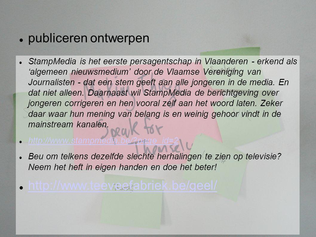 publiceren ontwerpen StampMedia is het eerste persagentschap in Vlaanderen - erkend als 'algemeen nieuwsmedium' door de Vlaamse Vereniging van Journalisten - dat een stem geeft aan alle jongeren in de media.