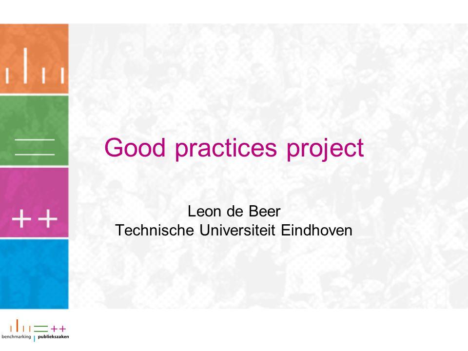Good practices project Leon de Beer Technische Universiteit Eindhoven