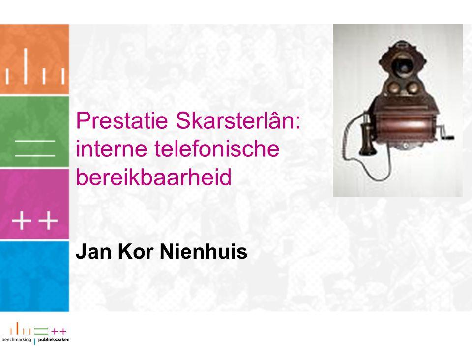 Prestatie Skarsterlân: interne telefonische bereikbaarheid Jan Kor Nienhuis