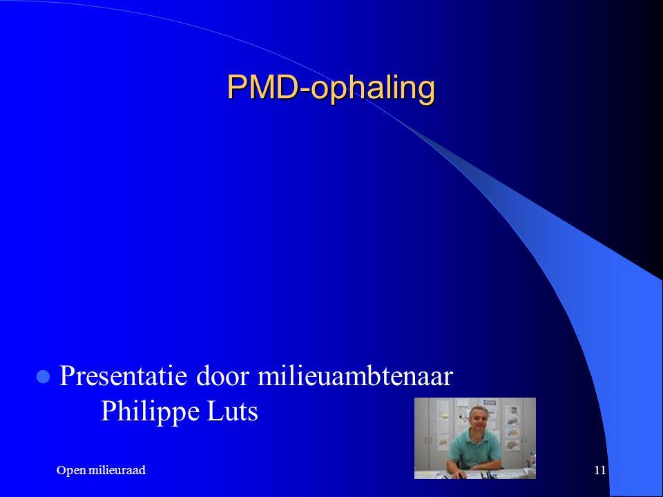 Open milieuraad11 PMD-ophaling Presentatie door milieuambtenaar Philippe Luts