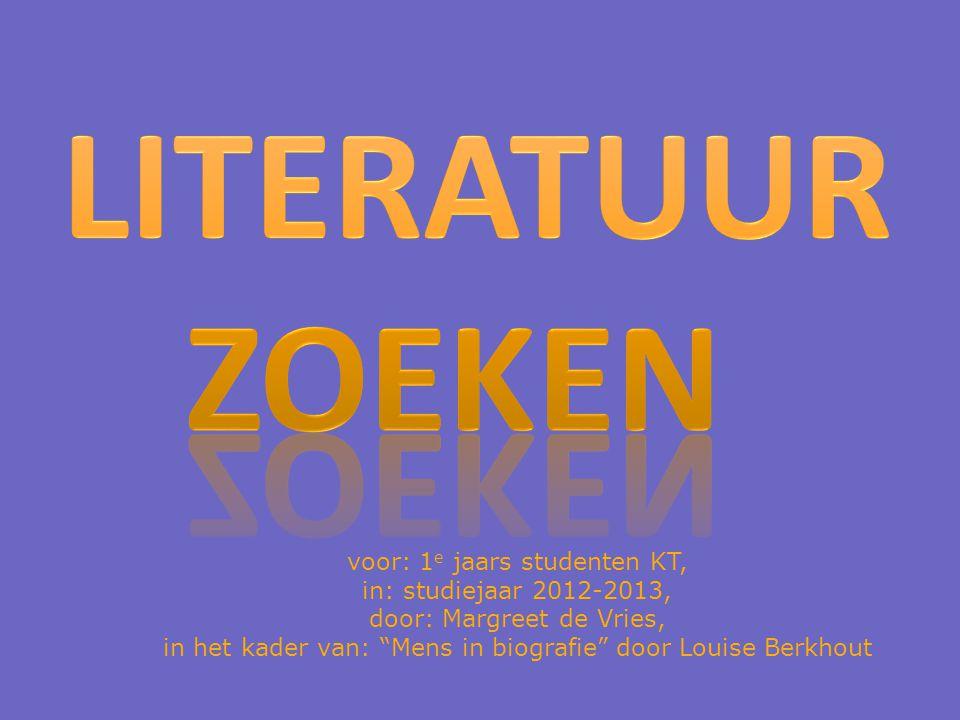 voor: 1 e jaars studenten KT, in: studiejaar 2012-2013, door: Margreet de Vries, in het kader van: Mens in biografie door Louise Berkhout