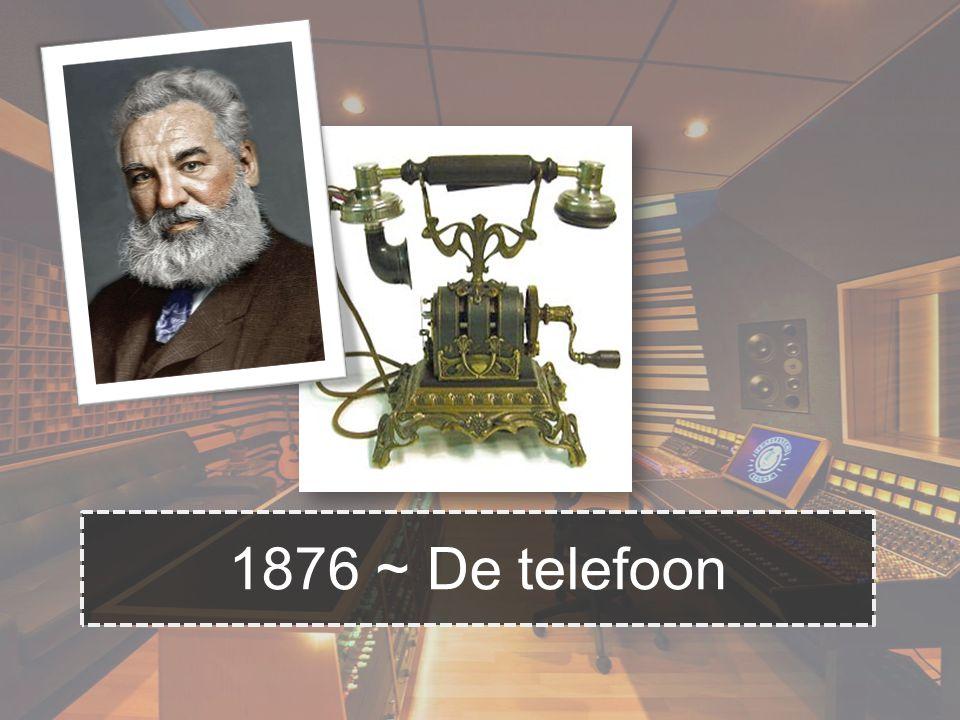 1876 ~ De telefoon