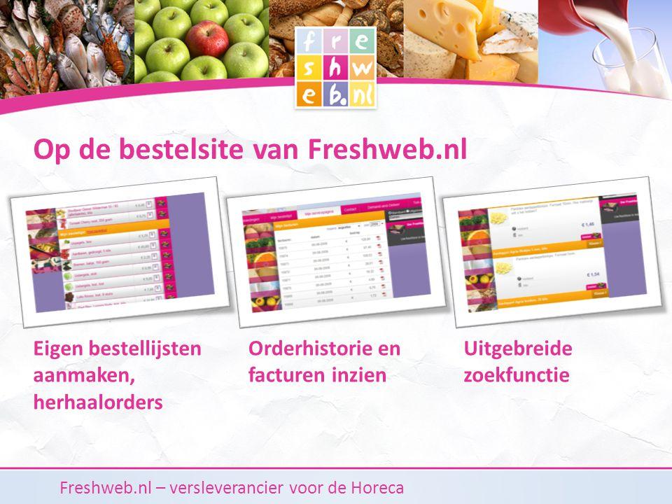Freshweb.nl – versleverancier voor de Horeca Referenties van Freshweb.nl