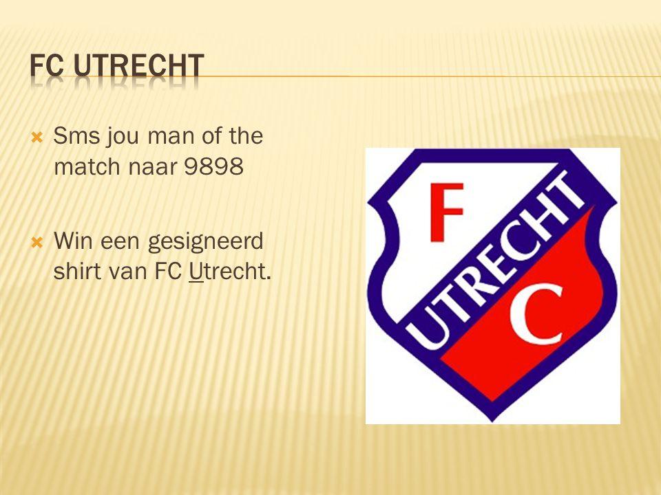  Sms jou man of the match naar 9898  Win een gesigneerd shirt van FC Utrecht.