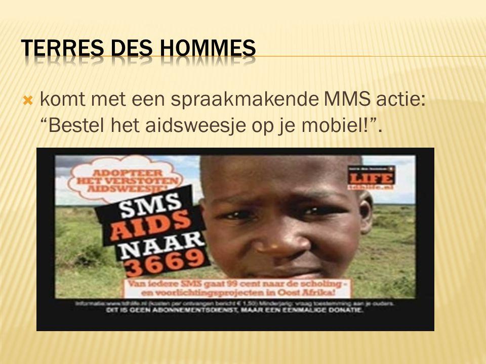 """ komt met een spraakmakende MMS actie: """"Bestel het aidsweesje op je mobiel!""""."""