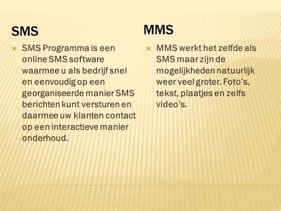 SMS MMS  SMS Programma is een online SMS software waarmee u als bedrijf snel en eenvoudig op een georganiseerde manier SMS berichten kunt versturen e