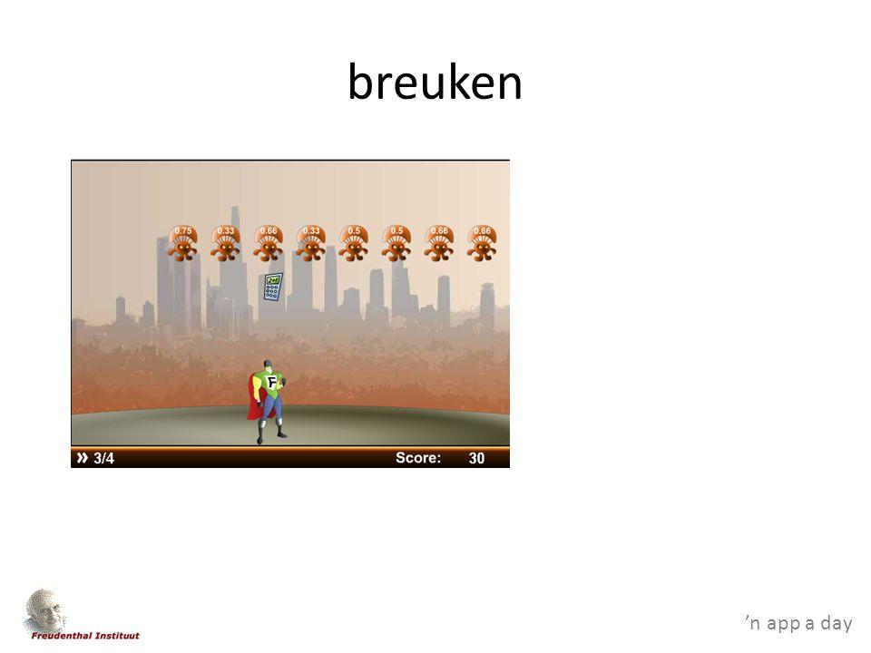'n app a day breuken