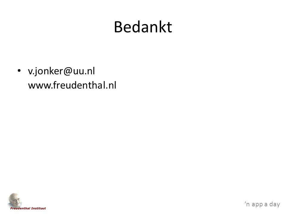 'n app a day Bedankt v.jonker@uu.nl www.freudenthal.nl