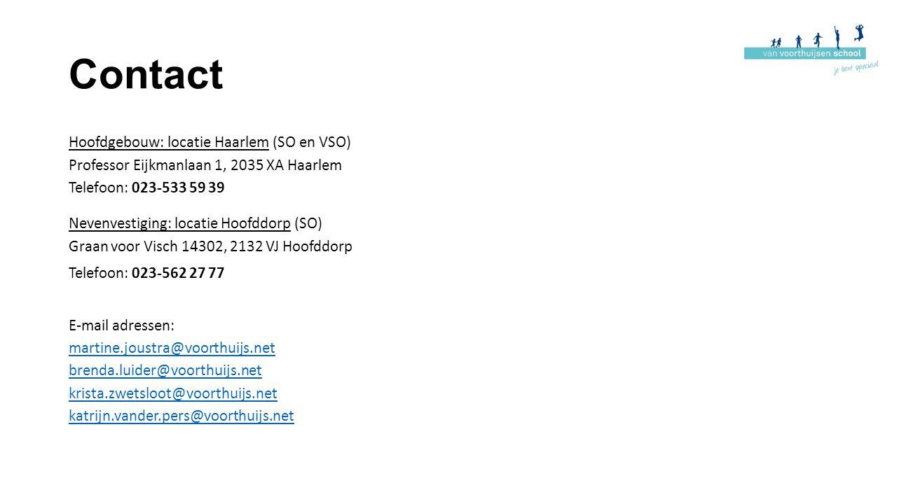 Contact Hoofdgebouw: locatie Haarlem (SO en VSO) Professor Eijkmanlaan 1, 2035 XA Haarlem Telefoon: 023-533 59 39 Nevenvestiging: locatie Hoofddorp (S