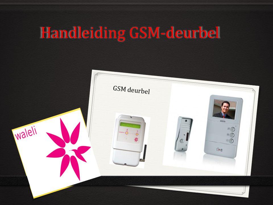 Handleiding GSM-deurbel GSM deurbel