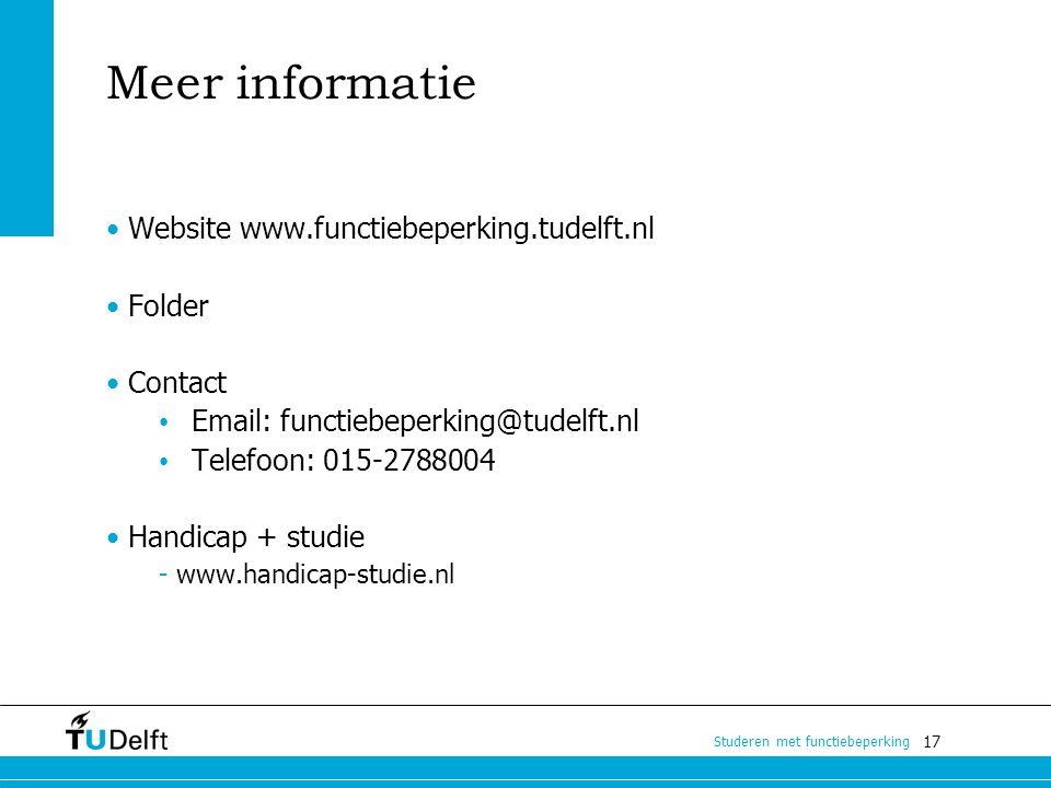 17 Studeren met functiebeperking Meer informatie Website www.functiebeperking.tudelft.nl Folder Contact Email: functiebeperking@tudelft.nl Telefoon: 0