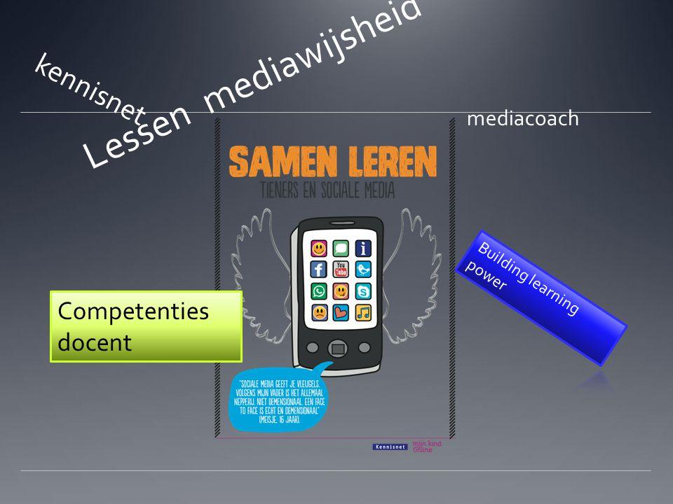 Lessen mediawijsheid mediacoach kennisnet Competenties docent